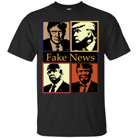 You Are Fake News, T Shirt 4