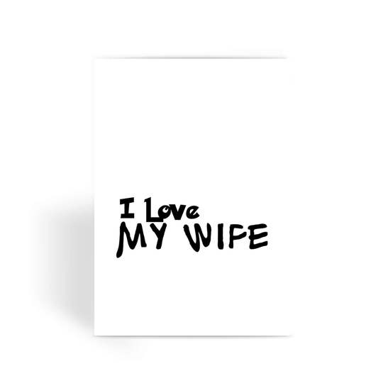 I Love My Wife Light Colors Greeting Card