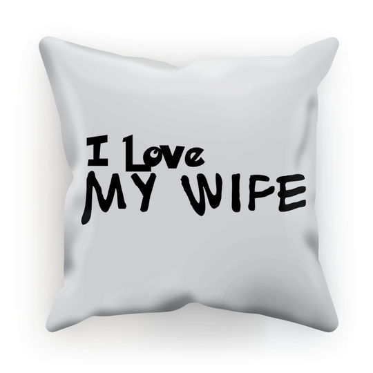 I Love My Wife Light Colors Cushion