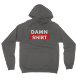Damn Shirt California Fleece Pullover Hoodie