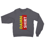 Damn Shirt Gold Heavy Blend Crew Neck Sweatshirt
