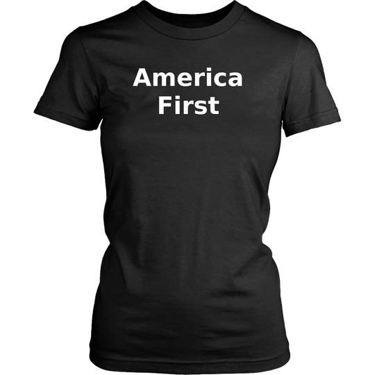 America First, T Shirt for Women, Support Trump, Slogan TShirt, Funny Shirt