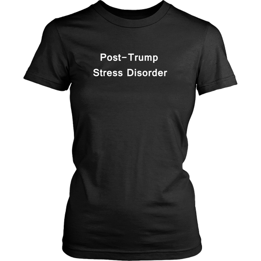 Post Trump Stress Disorder, TShirt, Women slim fit