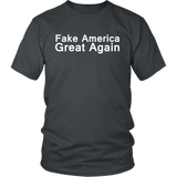 Fake America Great Again, Anti Trump Shirt