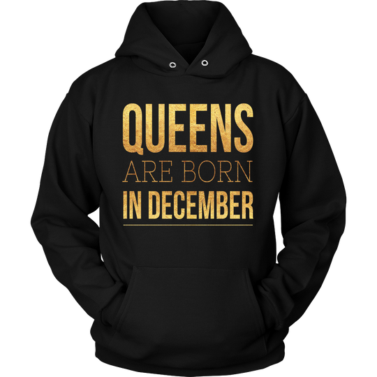 Queens are Born in December Hoodie 1