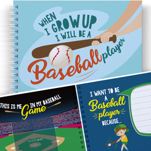 BASEBALL BOOK FOR KIDS - WHEN I GROW UP I WILL BE A BASEBALL PLAYER - Let's Write the Future with this Memory Book of Dreams