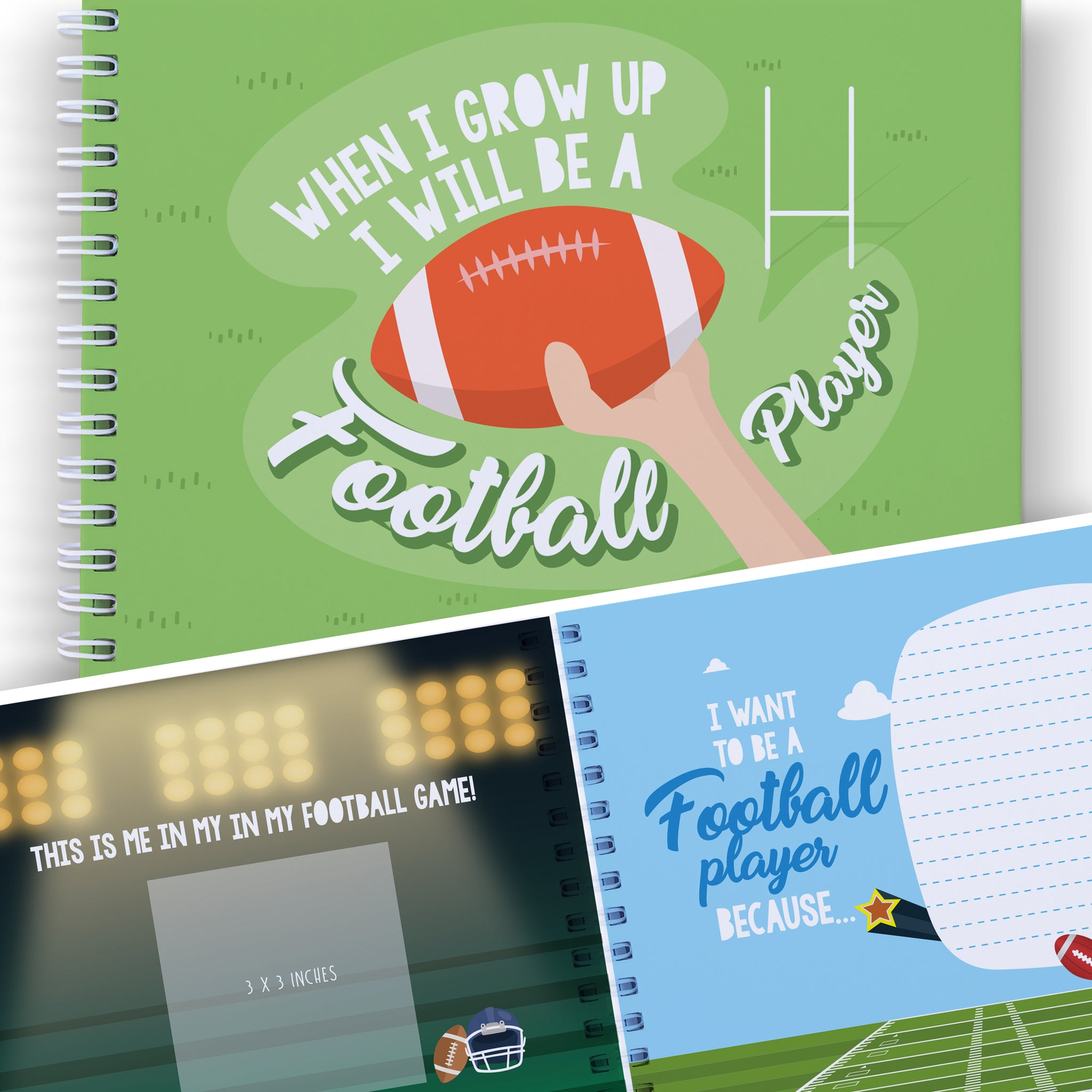 WHEN I GROW UP I WILL BE A FOOTBALL PLAYER: Let's Write The Future With This Memory Book of Dreams.