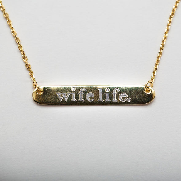 Wife Life Bar Necklace