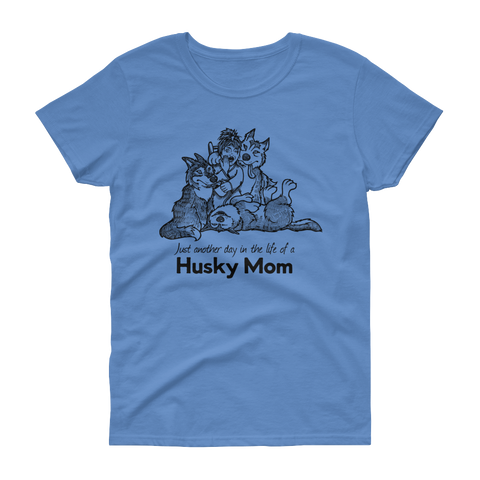 Day in the life Husky Mom - Siberian Husky Cotton T-Shirt