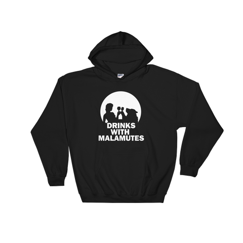 Drinks With Malamutes - Alaskan Malamute - Pullover Hoodie 8 oz