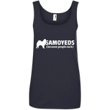 Samoyeds Because People Suck - Ladies Tank Top