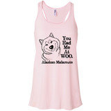 You had me at Woo Alaskan Malamute Flowy Tank