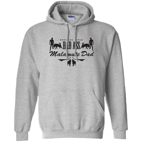 Bad Ass Malamute Dad - Alaskan Malamute - Pullover Hoodie 8 oz