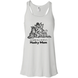 Day in the life Husky Mom - Siberian Husky Flowy Racerback Tank