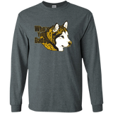 Who's your Daddy - Alaskan Malamute LS Ultra Cotton Tshirt