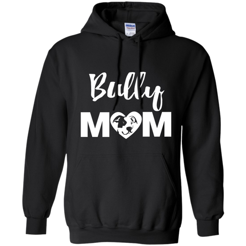 Bully Mom - Pitbull Terrier - Pullover Hoodie