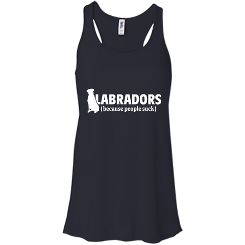 Labradors (because people suck)  Flowy Racerback Tank