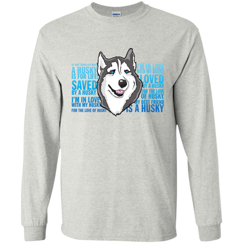 Love of a Husky Longsleeve Cotton Tshirt