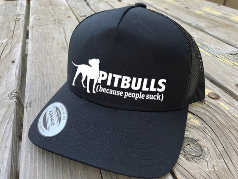 Pitbull People Suck Trucker Hat