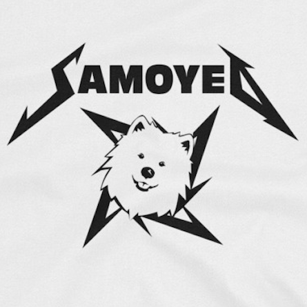 Samoyeds Rock Metallica - Samoyed - T-Shirts, Ladies & Hoodies