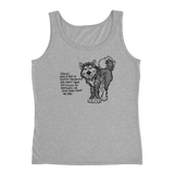 Huskies have a way - Siberian Husky - Ladies Tank Top