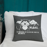 The Malamutes Are Calling and I Must Go - Alaskan Malamute Art, Shirts or Mugs