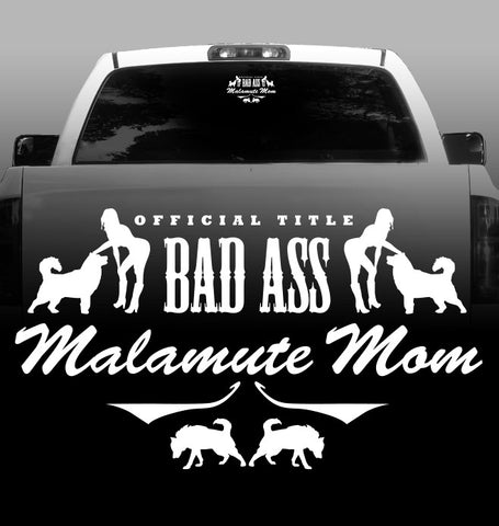Bad Ass Malamute Mom - Alaskan Malamute - Outdoor - High Quality - Car Decals - Sticker
