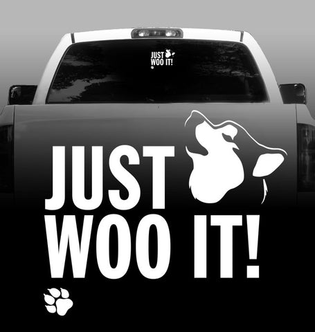 JUST WOO IT! Vinyl Decal - Siberian Husky - Car, Vehicle, Sticker