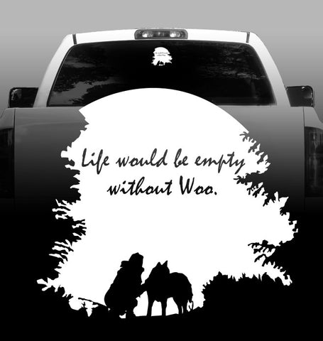 Life Would Be Empty Without Woo - Vinyl Decal - Siberian Husky - Car, Vehicle, Sticker