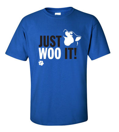JUST WOO IT! - Dog, Siberian Husky, Alaskan Malamute T-Shirt - Adult, Men, Women Unisex
