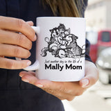 Day in the Life of a Mally Mom - Alaskan Malamute - Coffee Mug