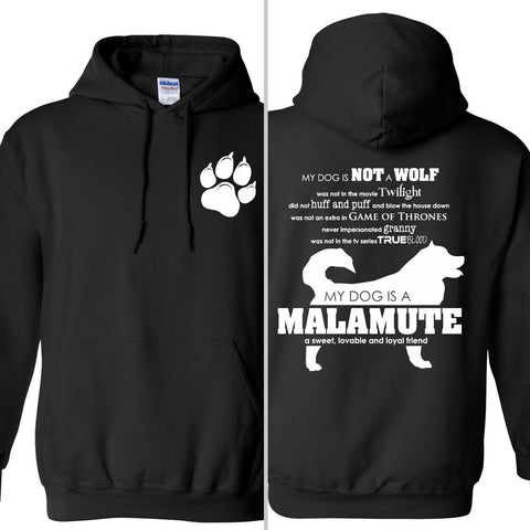 My Dog is Not a Wolf, My Dog is a Malamute - Sled Dog Zip Hooded Sweatshirt