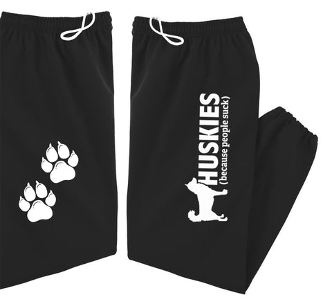 Huskies (Because People Suck) - Siberian Husky - Sled Dog Sweatpants - Adult, Men, Women Unisex