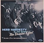 HARDESTY, HERB & HIS BAND - THE DOMINO EFFECT: WING & FEDERAL RECORDINGS 1958-61 (CD)