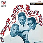 SUPER SUPER BLUES BAND - HOWLIN WOLF / MUDDY WATERS / BO DIDDLEY (COLORED VINYL)