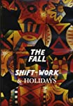 FALL - SHIFTWORK & HOLIDAYS [IMPORT]