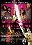 FAUST - NOBODY KNOWS IF IT EVER HAPPENED [IMPORT]