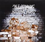 MALE BONDING - NOTHING HURTS (CD)