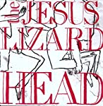 JESUS LIZARD - HEAD (VINYL)