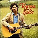 TOWNES VAN ZANDT - THE BEST OF TOWNES VAN ZANDT (VINYL)