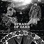 STRAND OF OAKS - DARK SHORES (BLACK & WHITE SPLATTER VINYL)