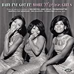 VARIOUS ARTISTS - BABY I'VE GOT IT: MORE MOTOWN GIRLS (CD)