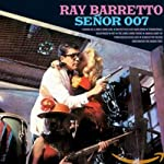 BARRETTO,RAY - SENOR 007 (CD)