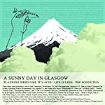 A SUNNY DAY IN GLASGOW - PLANNING WEED LIKE IT'S ACID / LIFE IS LOSS (CD)
