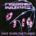 PISSING RAZORS - CAST DOWN THE PLAGUE (CD)