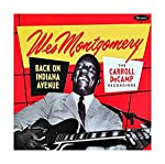 MONTGOMERY,WES - BACK ON INDIANA AVENUE: THE CARROLL DECAMP RECORDINGS (180G/2LP) (RSD)
