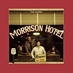 THE DOORS - MORRISON HOTEL (50TH ANNIVERSARY DELUXE EDITION) (CD)