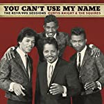 CURTIS KNIGHT & THE SQUIRES FEAT. JIMI HENDRIX - YOU CAN'T USE MY NAME (VINYL)