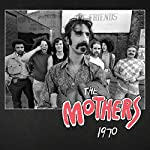ZAPPA, FRANK - THE MOTHERS 1970 (4CD) (CD)