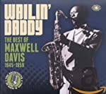 DAVIS, MAXWELL - WAILIN' DADDY: BEST OF MAXWELL DAVIS 1945-1959 (3CD) (CD)